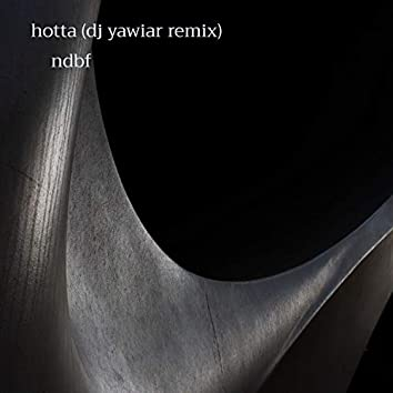 Hotta (DJ Yawiar Remix)