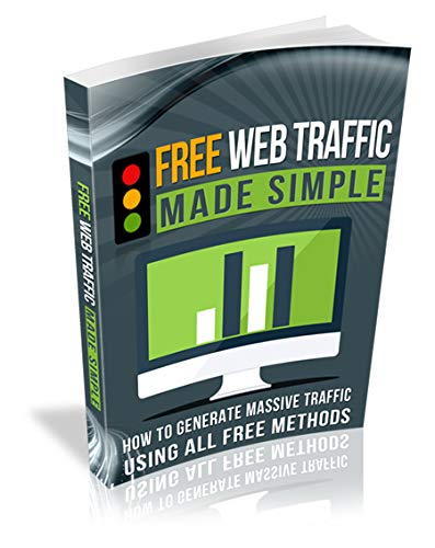 Free Web Traffic Made Simple (English Edition)