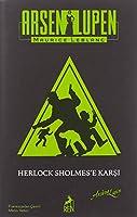 Asen Lupen: Herlock Sholmes'e Karsi(Ciltli)