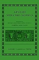 Apulei Opera Philosophica / Apuleius Philosophical Works (Oxford Classical Texts)