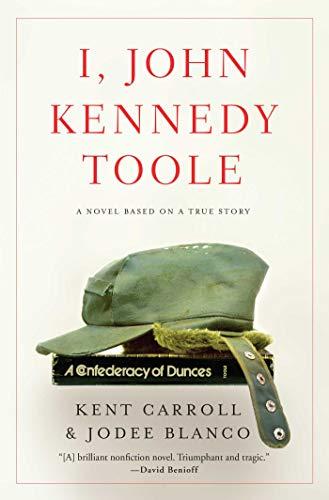 Image of I, John Kennedy Toole: A Novel