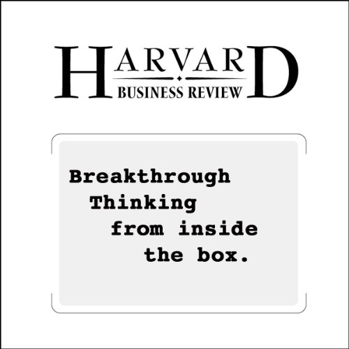 Breakthrough Thinking from Inside the Box (Harvard Business Review) audiobook cover art