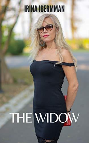 THE WIDOW: Cougar, Milf, Interracial, Lesbian. +18 ans (English Edition)