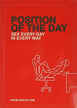 Position of the Day  Sex Every Day in Every Way  Adult Humor Books Books for Couples Bachelorette Gifts