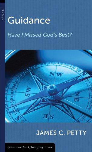 Guidance: Have I Missed God's Best?
