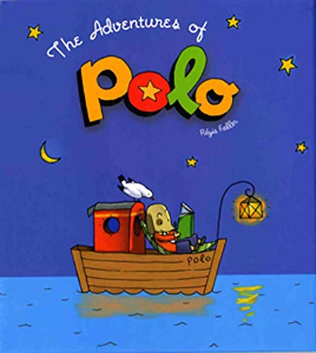 Compare Textbook Prices for The Adventures of Polo: A Picture Book Illustrated Edition ISBN 9781596431607 by Faller, Regis,Faller, Regis