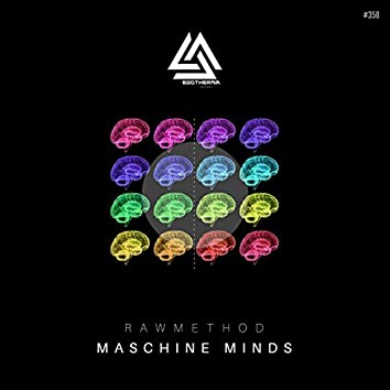 Maschine Minds