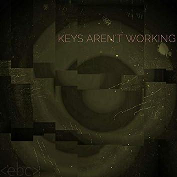 keys aren't working