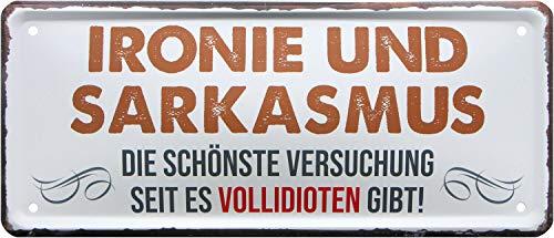 Ironie und Sarkasmus - die schönste Versuchung 28x12 Deko Blechschild 2032
