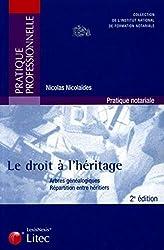 Le droit à l\'héritage : Arbres généalogiques ; Répartition entre héritiers (ancienne édition)