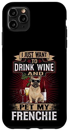 iPhone 11 Pro Max Funny frenchie wine Dog french bulldog christmas gift idea Case