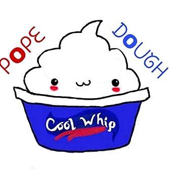 Cool Whip (feat. U S Doughboi)