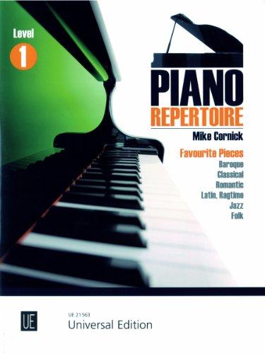 Piano Repertoire Level 1: Leichte Bearbeitungen der schönsten Stücke von Barock, Klassik, Folk und Jazz. für Klavier.
