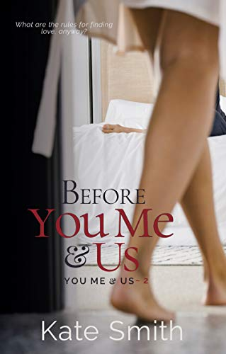 Before You Me & Us (You Me and Us Book 2) (English Edition)