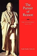 The Pursuit of Reason: The Economist 1843-1993
