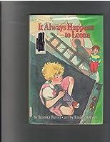 It Always Happens to Leona 0679805281 Book Cover