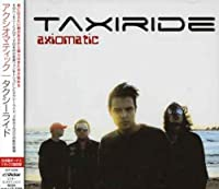 Axiomatic by Taxiride (2006-03-24)