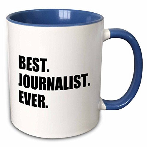 3dRose 185009_6 Best Journalist Ever Fun Gift For Talented Newspaper Magazine Writers Two Tone Mug, 11oz, Blue