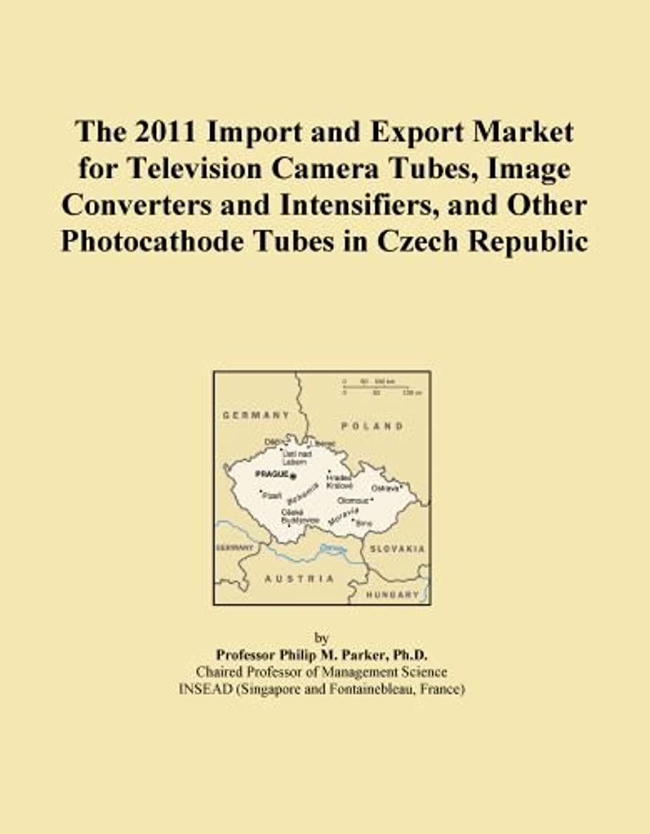 The 2011 Import and Export Market for Television Camera Tubes, Image Converters and Intensifiers, and Other Photocathode Tubes in Czech Republic