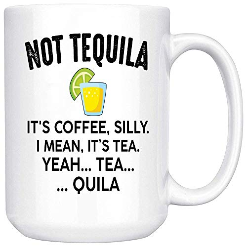 Max&Mori This is Not Tequila Coffee Mug - Cool Funny and Inspirational Gifts - Ultimate Travel Gear Novelty Present Sweets Holder - Best Alcohol Joke Fun Sarcasm Coffee Mug Ceramic (White, 15 OZ)