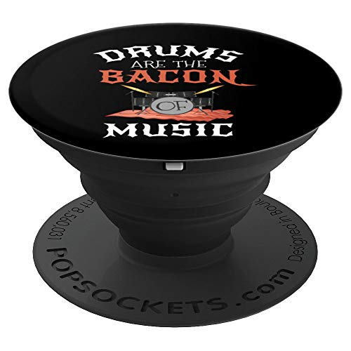 Funny Drums Bacon Msuic Drummer Musician Gift Men Women Kids PopSockets Grip and Stand for Phones and Tablets