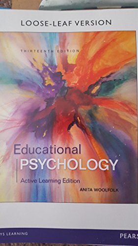 Educational Psychology: Active Learning Edition with MyEducationLab with Enhanced Pearson eText, Loose-Leaf Version -- A