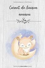 Carnet de liaison nounou: Cahier de transmission assistante maternelle de 144 pages - Format A5 (French Edition)