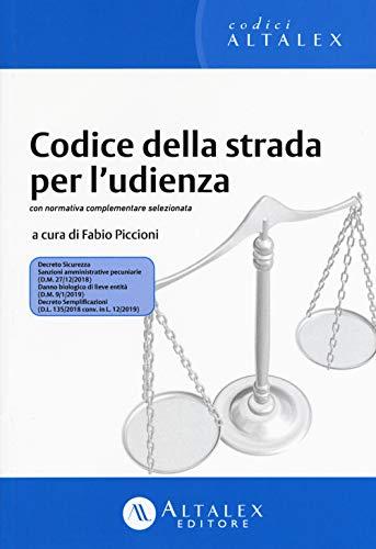 Codice della strada per l'udienza. Con normativa complementare selezionata