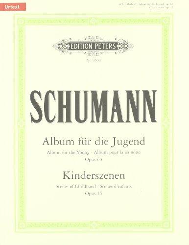 Album für die Jugend op. 68 / Kinderszenen op. 15: für Klavier