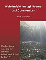 Bible Insight through Poems and Commentary