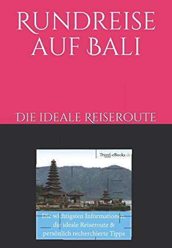 Rundreise auf Bali - die ideale Reiseroute: Bali Reiseführer