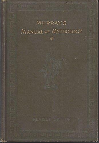 Murray's Manual of Mythology