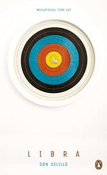 Libra (Penguin Essentials) by [Don DeLillo]