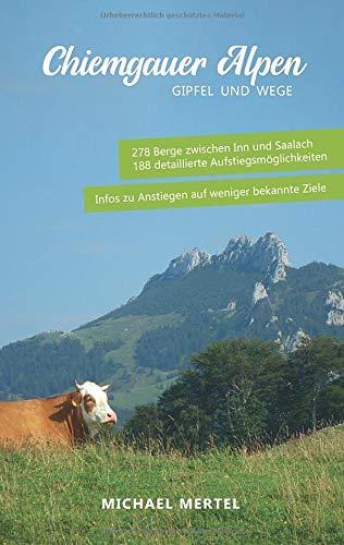 Chiemgauer Alpen: Gipfel und Wege