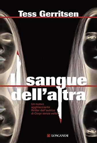 Il sangue dell altra: Un caso per Jane Rizzoli e Maura Isles