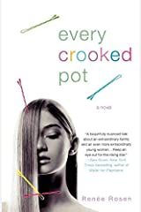 [ [ [ Every Crooked Pot [ EVERY CROOKED POT ] By Rosen, Renee ( Author )Jun-26-2007 Paperback Paperback