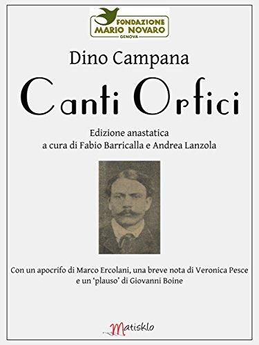 Canti Orfici: Edizione anastatica a cura di Fabio Barricalla e Andrea Lanzola (collana Infiniti)