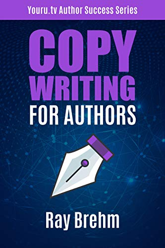 Copywriting For Authors: The Secret Template to Writing your Book Description Like A Pro in One Hour Even If You Can't Stand Talking About Yourself (Youru.tv Author Success Series 3) (English Edition)