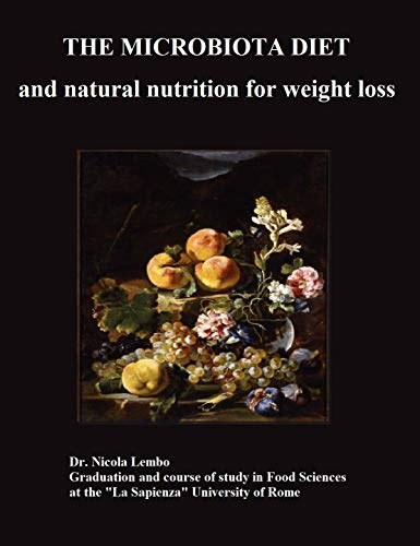 The Microbiota diet and natural nutrition for weight loss (English Edition)