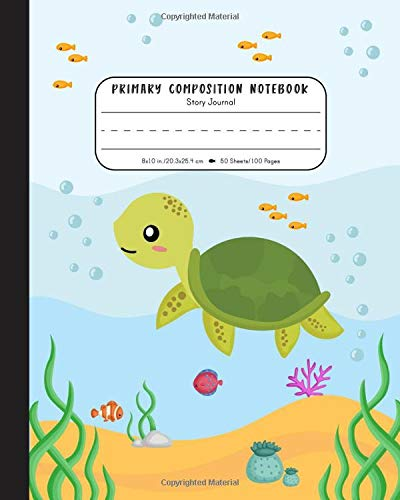 Primary Composition Notebook: Elementary Grades K-2 Story Journal   Half Blank Picture Space and Dashed Midline   Cute Sea Turtle