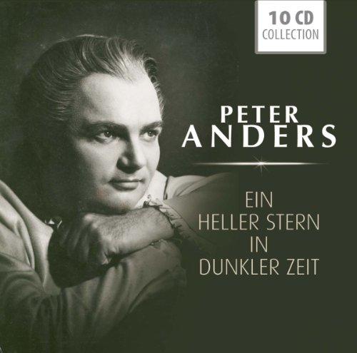 Peter Anders: Ein heller Stern in dunkler Zeit