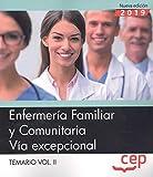 Enfermería Familiar y Comunitaria. Vía excepcional. Temario Vol.II