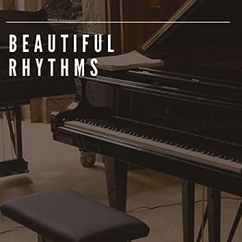 Beautiful Rhythms