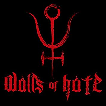 Walls of Hate EP