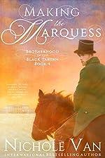 Making the Marquess (Brotherhood of the Black Tartan Book 4)