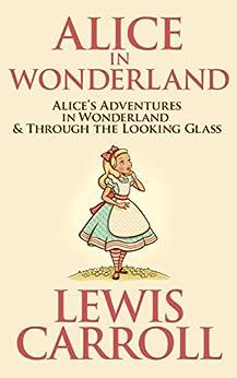 Alice in Wonderland (English Edition) par [Lewis Carroll]