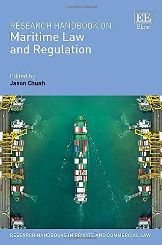 Download Research Handbook on Maritime Law and Regulation (Research Handbooks in Private and Commercial Law) 178643878X