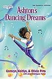 Ashton's Dancing Dreams (Faithgirlz / The Daniels Sisters Book 2)