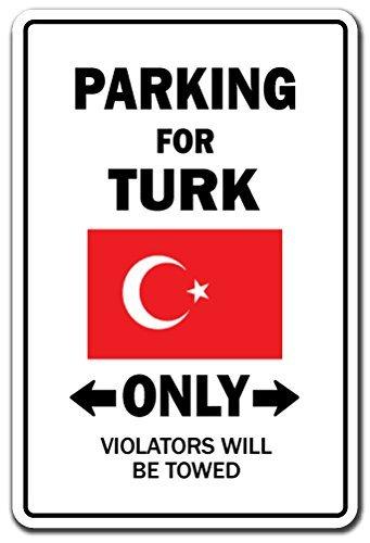Mesllings Parkeerplaats voor Turk ALLEEN Teken Turkije Vlag Nationale Trots Liefde | Binnen/buiten | 8