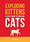 Exploding Kittens: A Field Guide to Unusual Cats (RP Minis)
